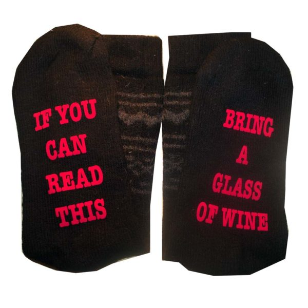 if you can read this bring a glas of wine sokken